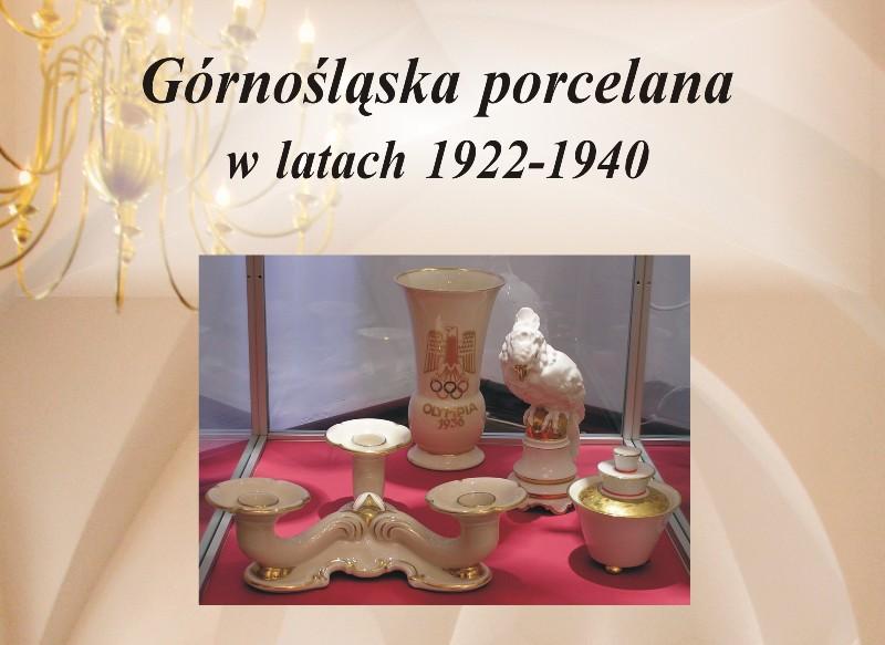 Dzieje górnośląskiej porcelany