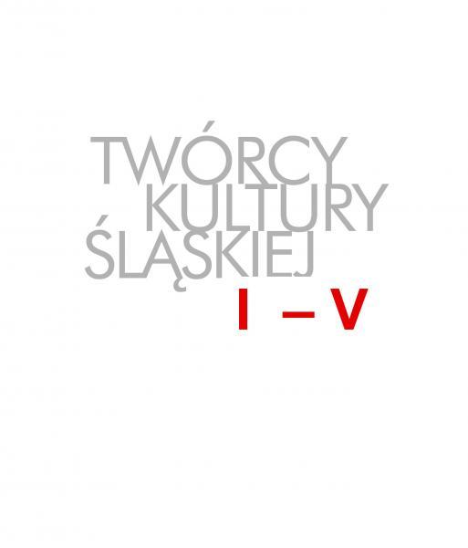 Twórcy Kultury Śląskiej I–V Wystawa, kalendarz