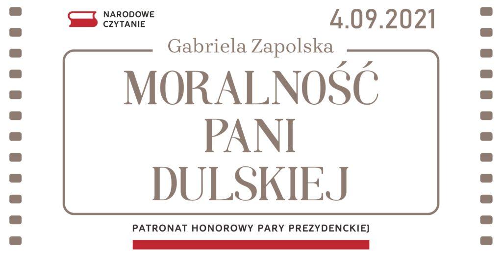 Baner z logiem Narodowe czytanie , data 4 września 2021. Gabriela Zapolska Moralność Pani DUlskiej. Honorowy patronat pary prezydenckiej.