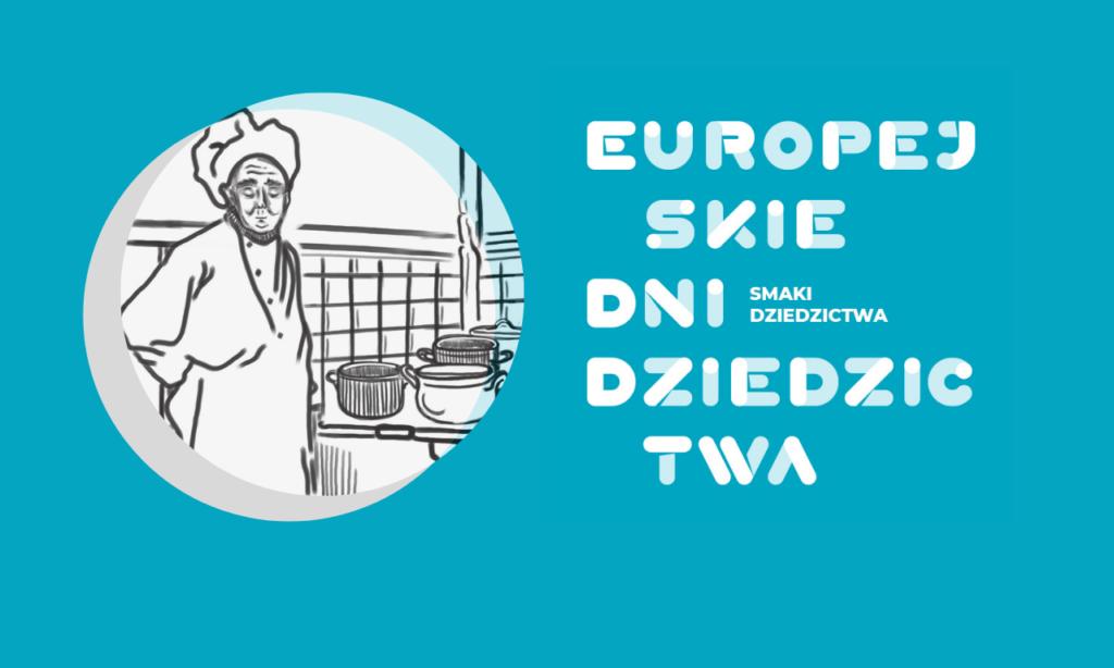 Europejskie Dni Dziedzictwa - smaki dziedzictwa. Rysynek kucharz w czapce.